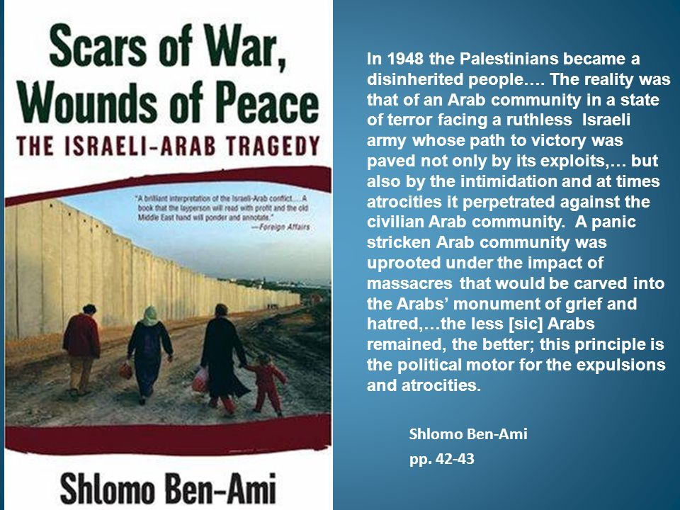 In 1948 the Palestinians became a disinherited people….
