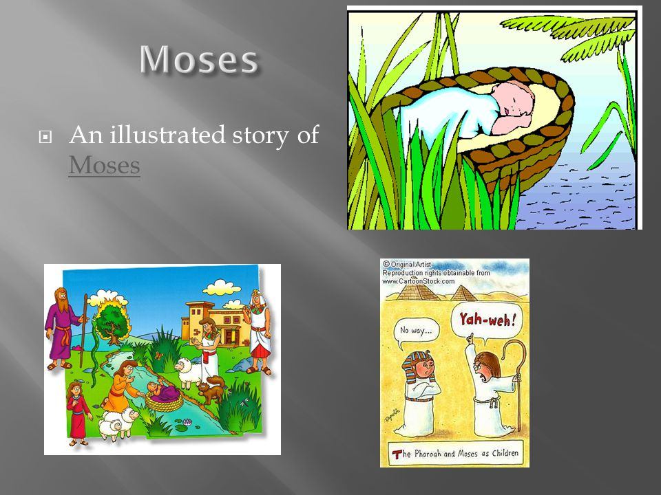  An illustrated story of Moses Moses