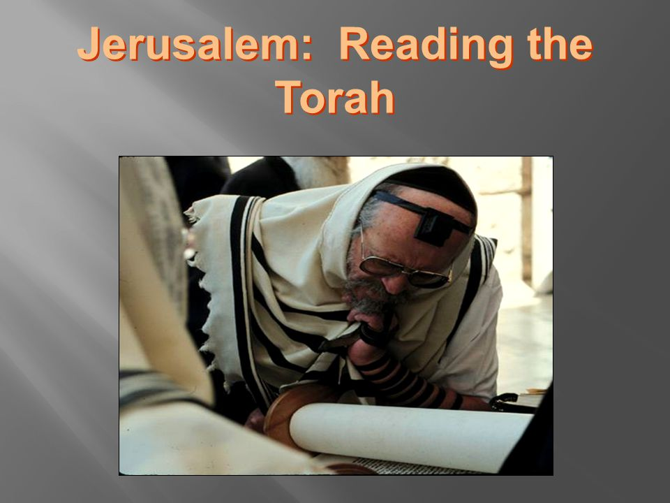 Jerusalem: Reading the Torah