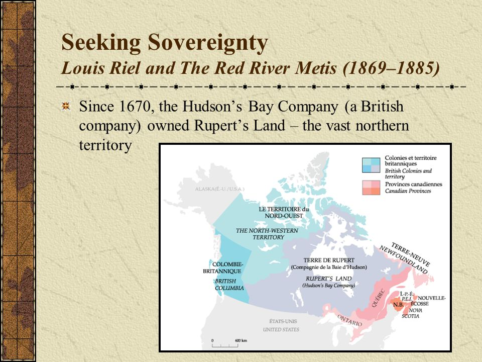 Seeking Sovereignty Annexing the Northwest It was mostly occupied by Aboriginal peoples and fur traders, but there was also a settlement of Metis living near present- day Winnipeg, at a place called Red River.