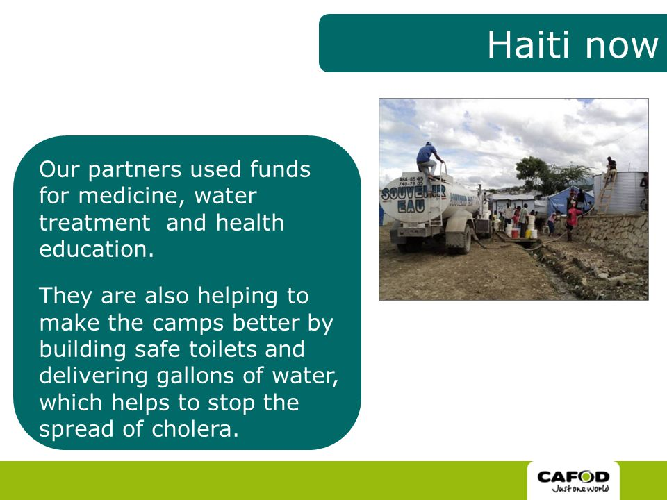 Our partners used funds for medicine, water treatment and health education.