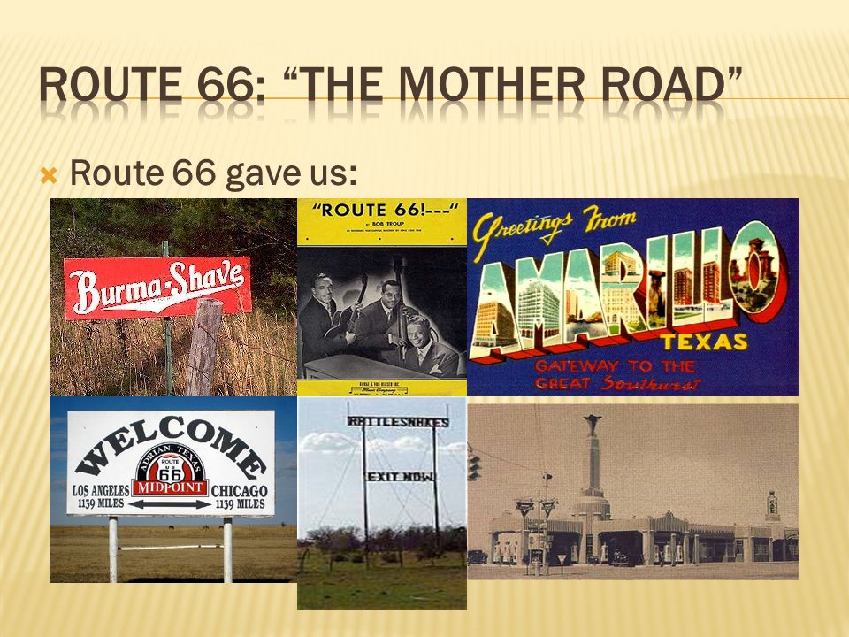  Route 66 gave us: