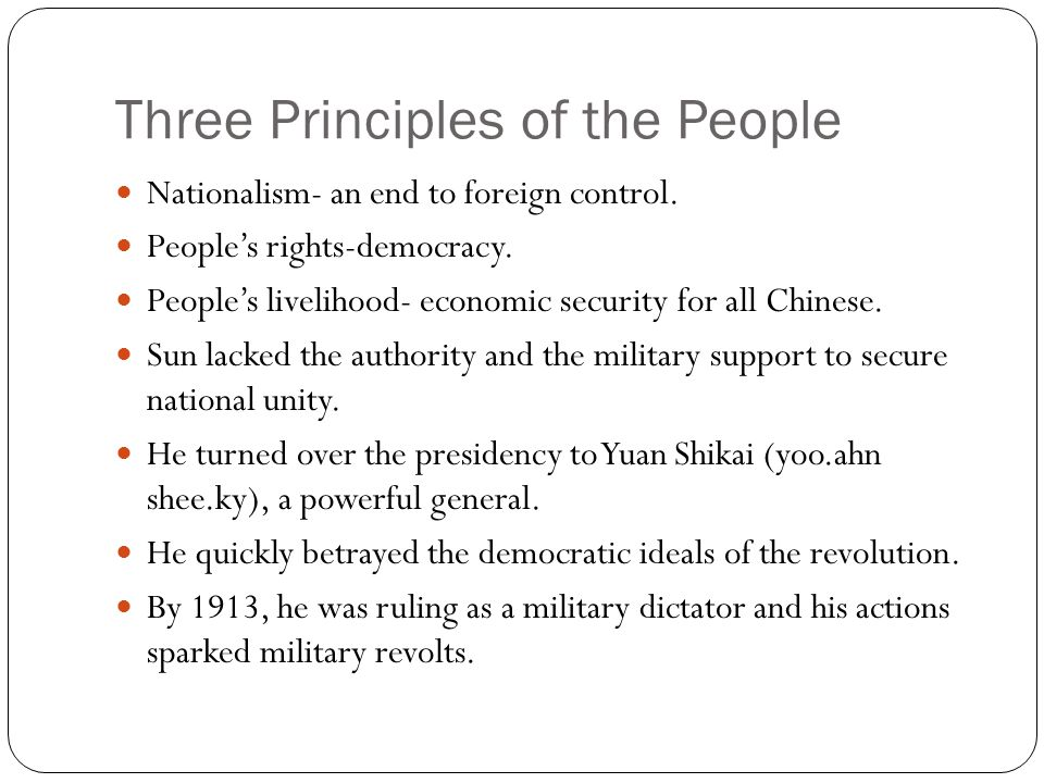 Three Principles of the People Nationalism- an end to foreign control.
