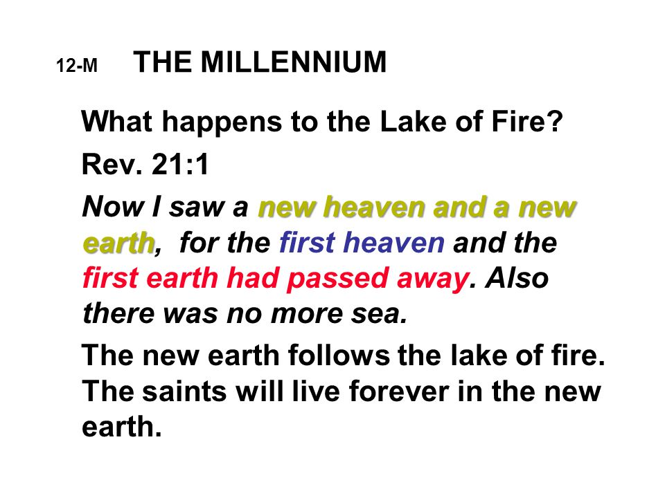 12-M THE MILLENNIUM What happens to the Lake of Fire.
