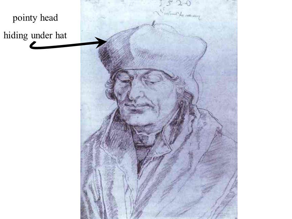pointy head hiding under hat