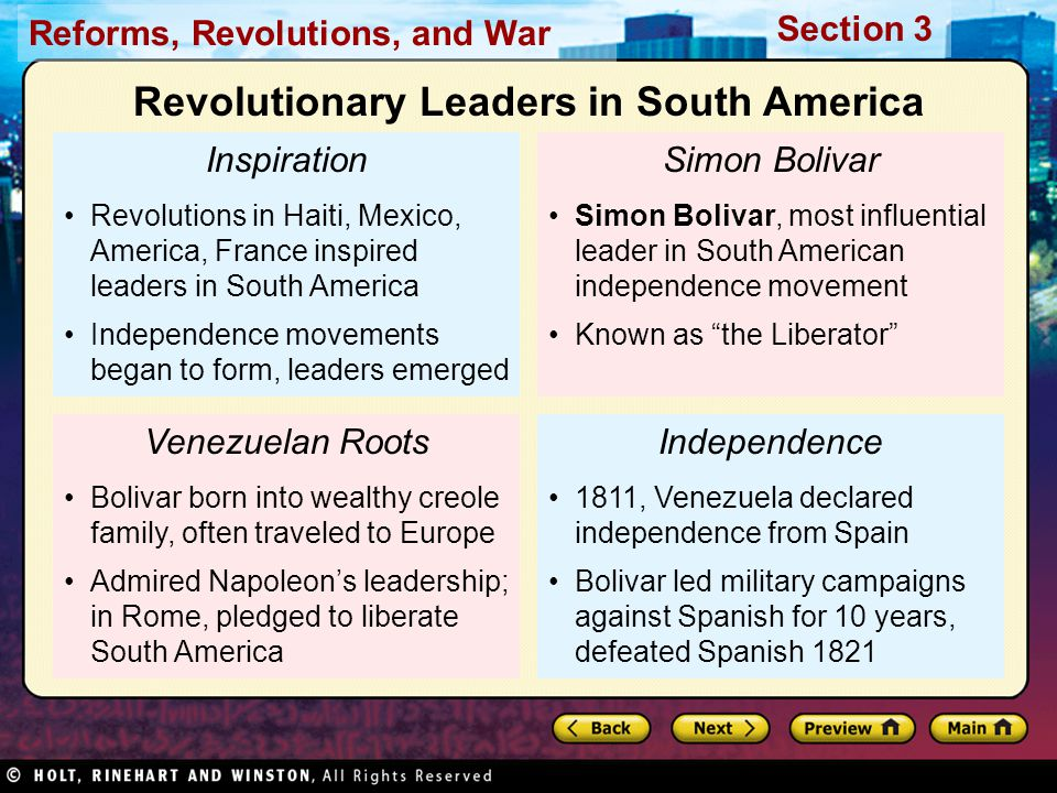 Reforms, Revolutions, and War Section 3 Inspiration Revolutions in Haiti, Mexico, America, France inspired leaders in South America Independence movem