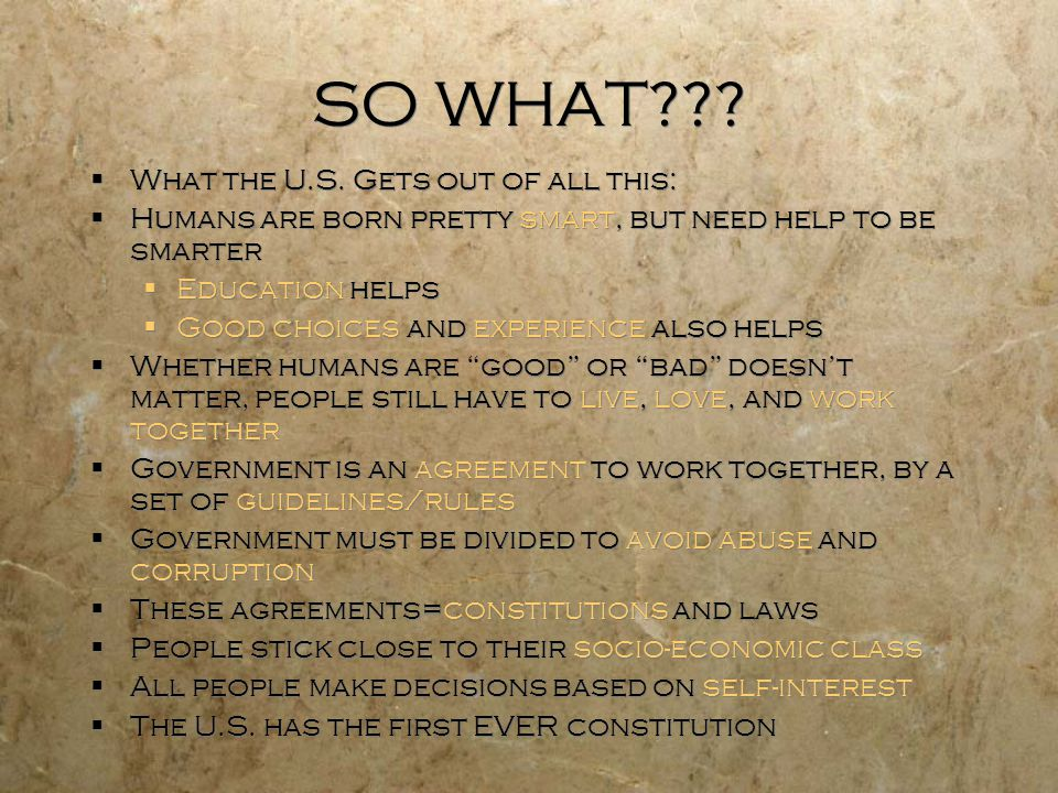 SO WHAT .  What the U.S.