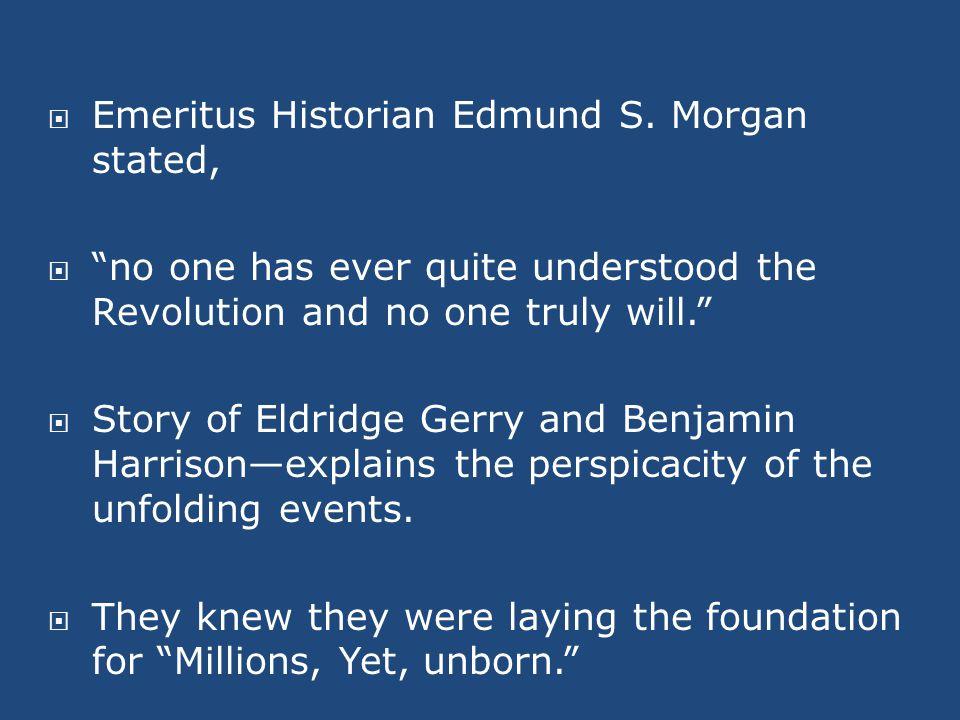  Emeritus Historian Edmund S.