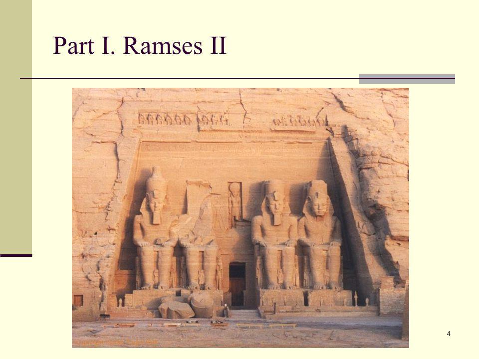 4 Part I. Ramses II