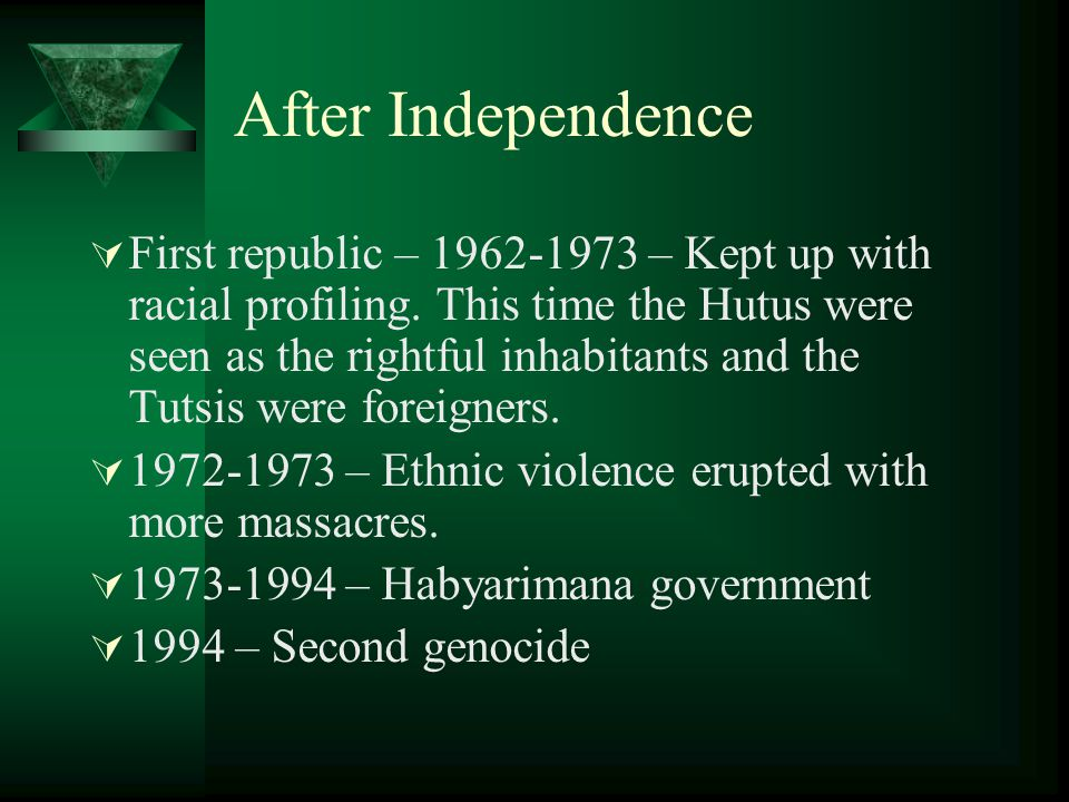 After Independence  First republic – 1962-1973 – Kept up with racial profiling.