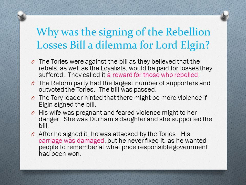 Why was the signing of the Rebellion Losses Bill a dilemma for Lord Elgin.
