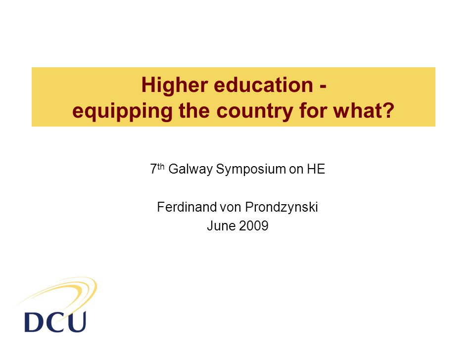 Higher education - equipping the country for what.