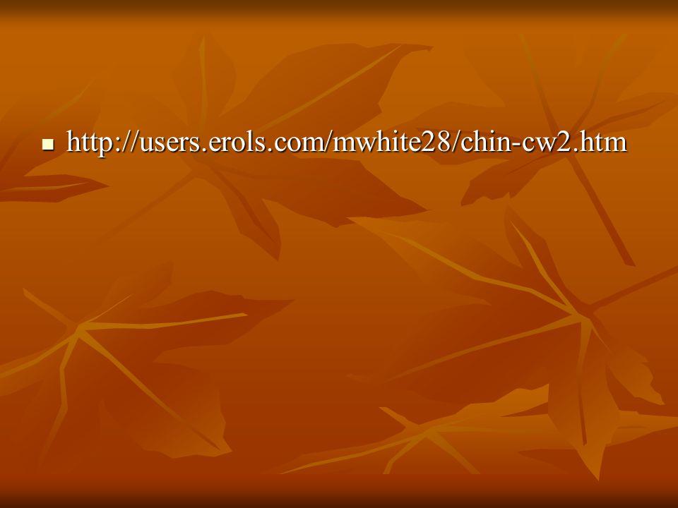 http://users.erols.com/mwhite28/chin-cw2.htm http://users.erols.com/mwhite28/chin-cw2.htm
