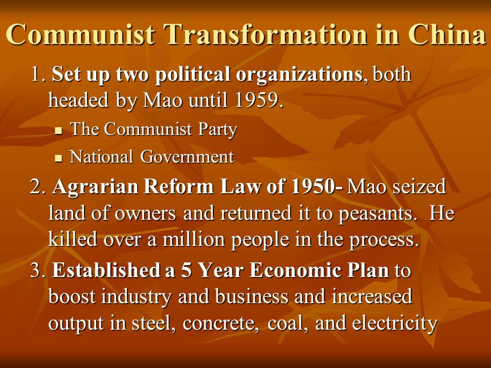 Communist Transformation in China 1.