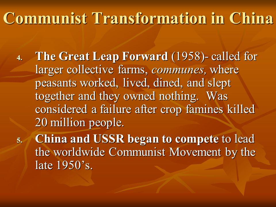 Communist Transformation in China 4.