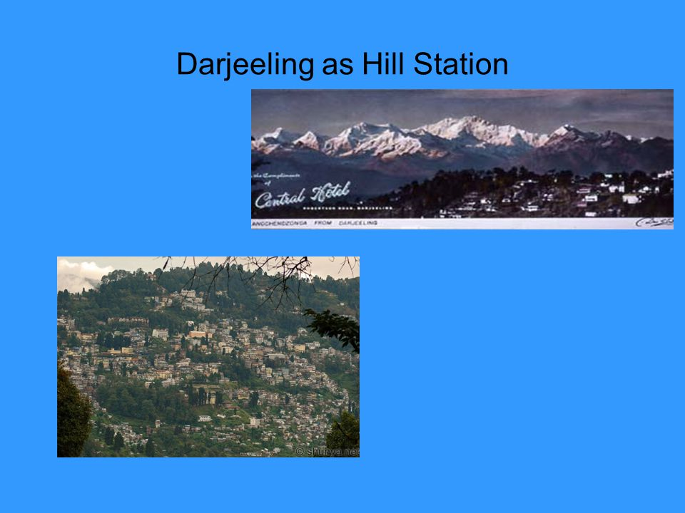 Darjeeling as Hill Station