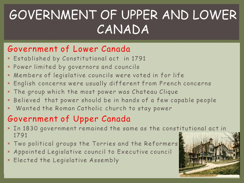 Services in the Towns  By the 1840's cities were installing sewer systems  In the 1820's and 1830's started to establish volunteer fire departments Transportation  Walking was often the safest and fastest way to get around  Unpaved streets in towns were unpaved streets turned to mud Louis-Joseph Papineau  Strong supporter of the old French order in Lower Canada  Served as a officer in the military defending British North America during the war of 1812  Elected to be in the legislative assembly of Lower Canada in 1809  Leader of Parti Candien