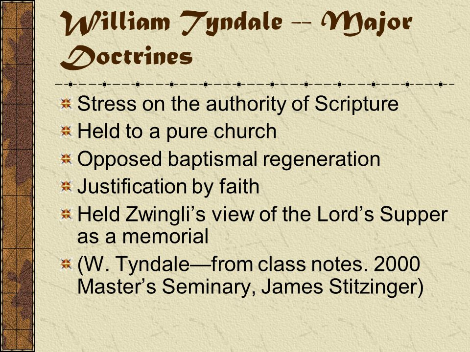William Tyndale Lesson—Satan doesn't want God's word out there.
