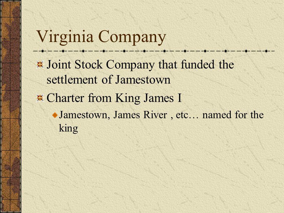 FIRST LASTING SETTLEMENT Jamestown FOUNDED 1607 LEADER John Smith