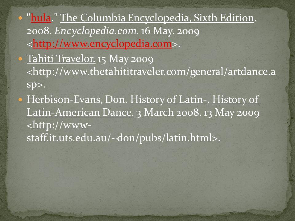 hula. The Columbia Encyclopedia, Sixth Edition. 2008.