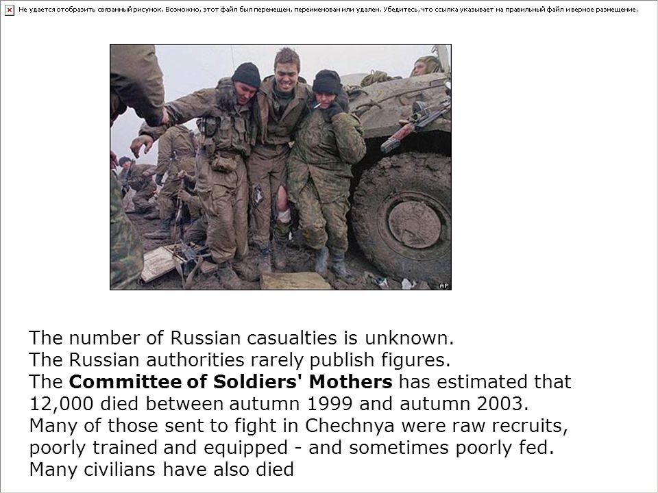The number of Russian casualties is unknown. The Russian authorities rarely publish figures.