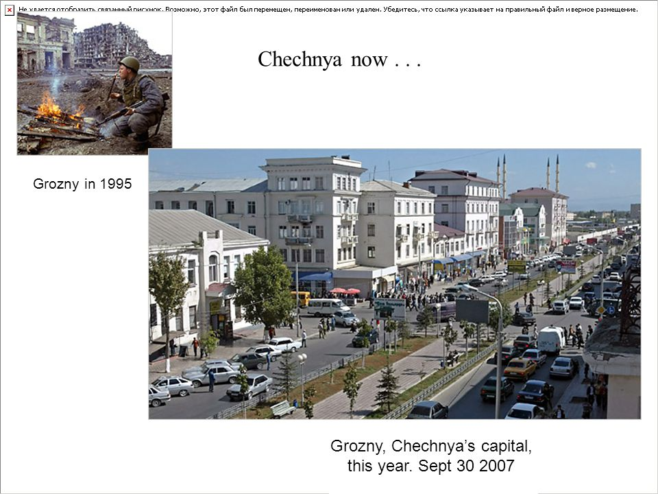 Grozny in 1995 Grozny, Chechnya's capital, this year. Sept Chechnya now...