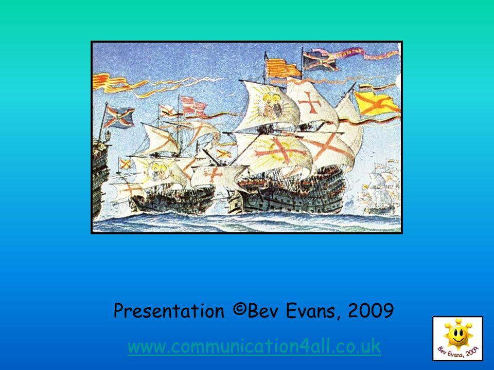 Presentation ©Bev Evans, 2009 www.communication4all.co.uk