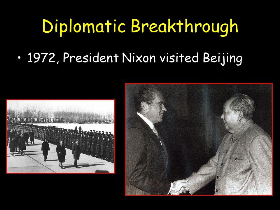Diplomatic Breakthrough 1972, President Nixon visited Beijing