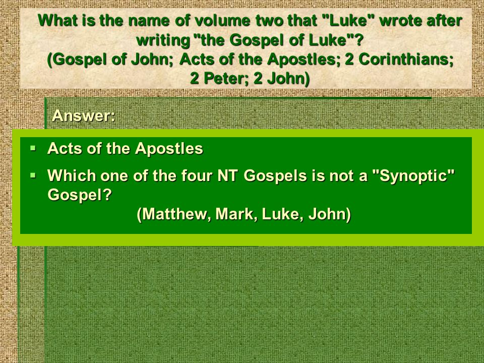 What is the name of volume two that Luke wrote after writing the Gospel of Luke .