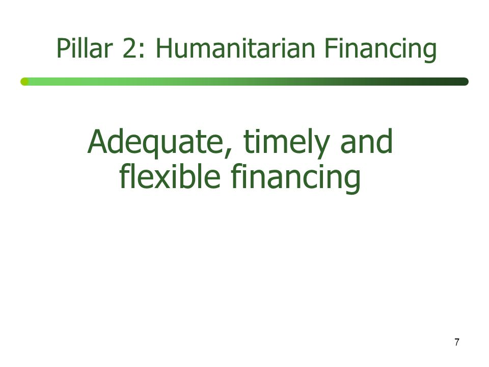 8 Adequate capacity and predictable leadership in all sectors Pillar 3: The Cluster Approach