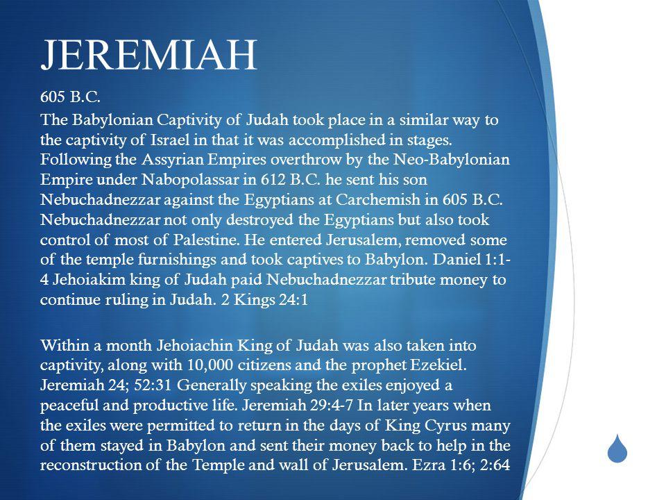  JEREMIAH 605 B.C.