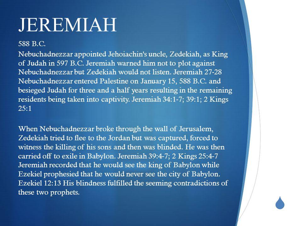  JEREMIAH 588 B.C.