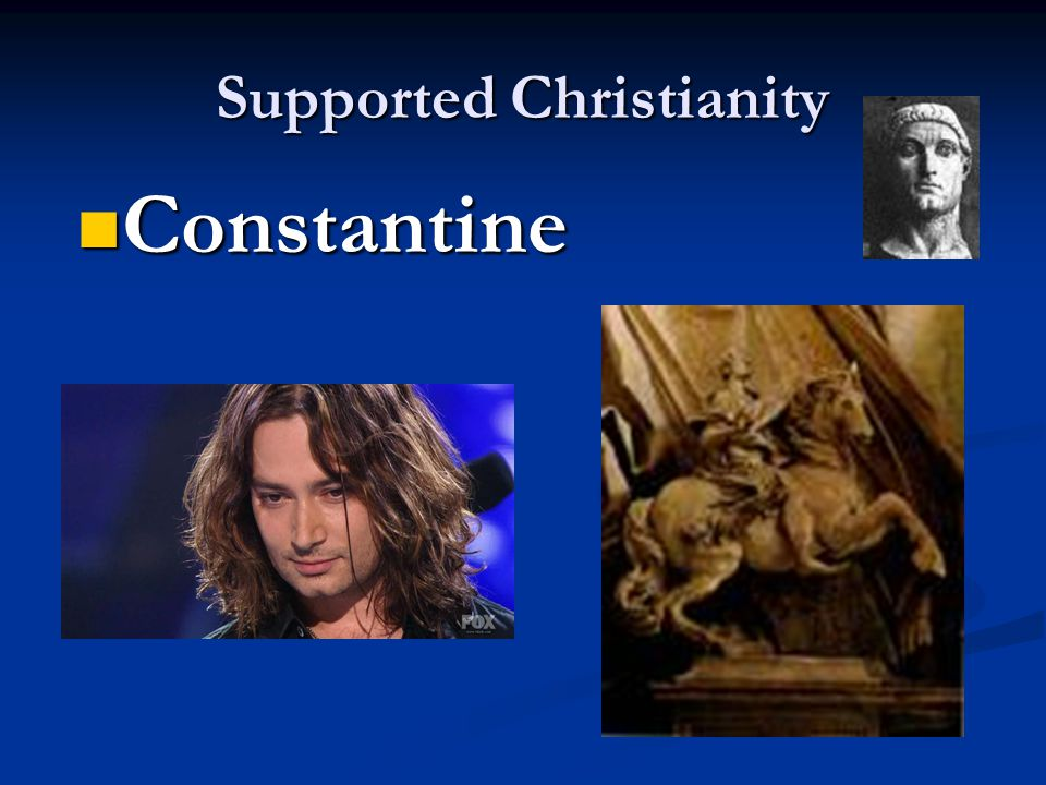 Supported Christianity Constantine Constantine