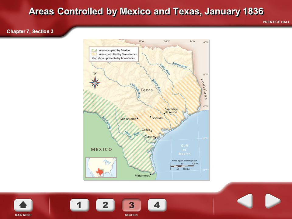 Areas Controlled by Mexico and Texas, January 1836 Chapter 7, Section 3