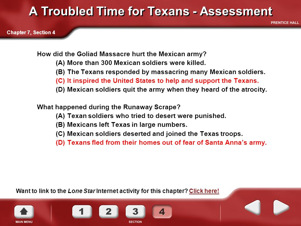 A Troubled Time for Texans - Assessment How did the Goliad Massacre hurt the Mexican army.