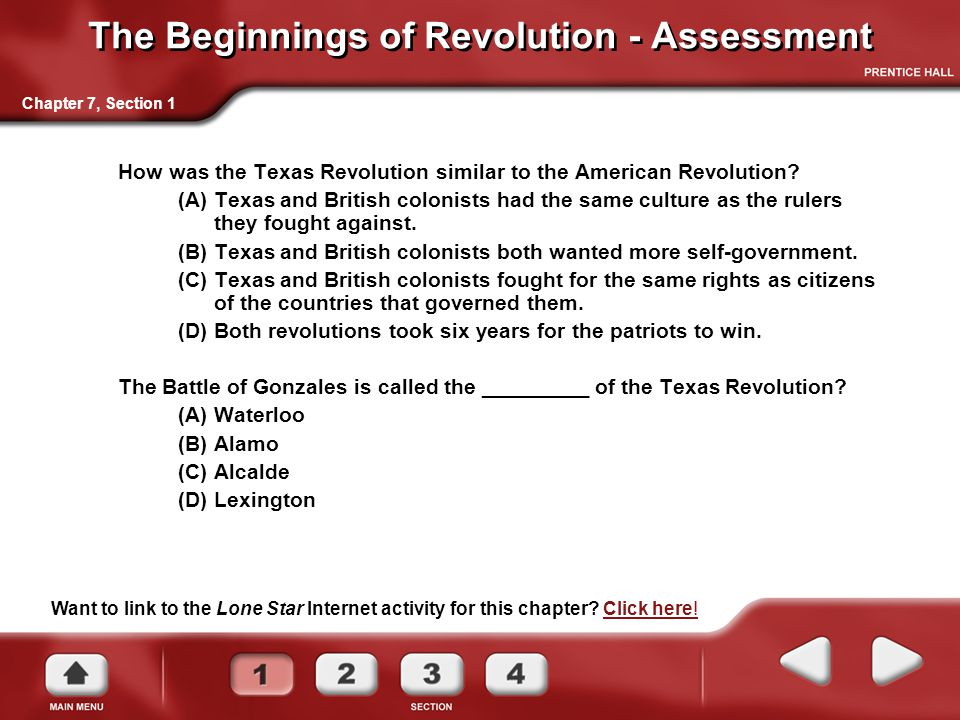 The Beginnings of Revolution - Assessment How was the Texas Revolution similar to the American Revolution.