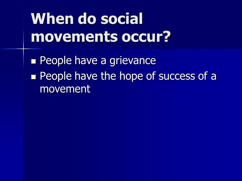 When do social movements occur.