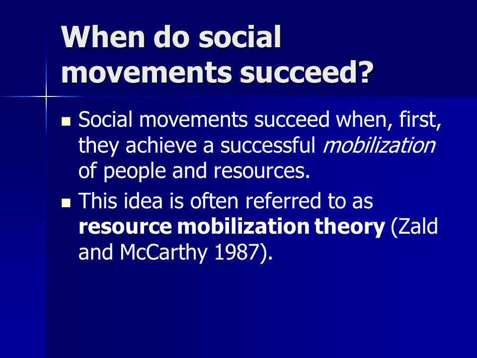 When do social movements succeed.