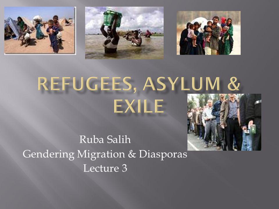 Ruba Salih Gendering Migration & Diasporas Lecture 3