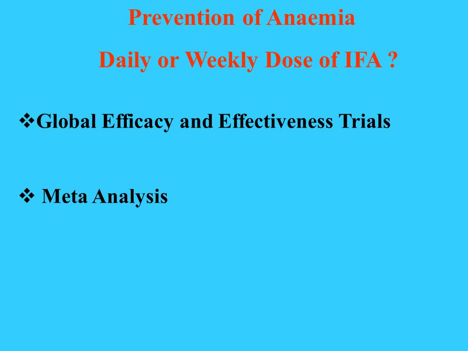 Weekly Iron Folic Acid Supplementation (WIFS) is Effective for Prevention of Anaemia in adolescent girls