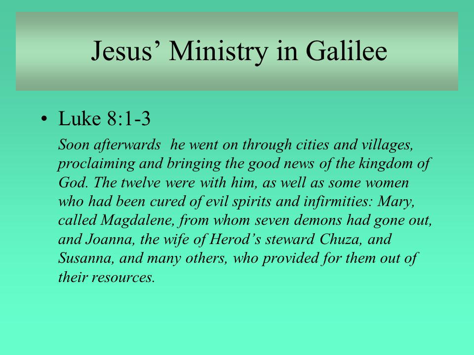 Jesus in Jerusalem Matthew 27:55-56 Many women were also there, looking on from a distance; they had followed Jesus from Galilee and had provided for him.