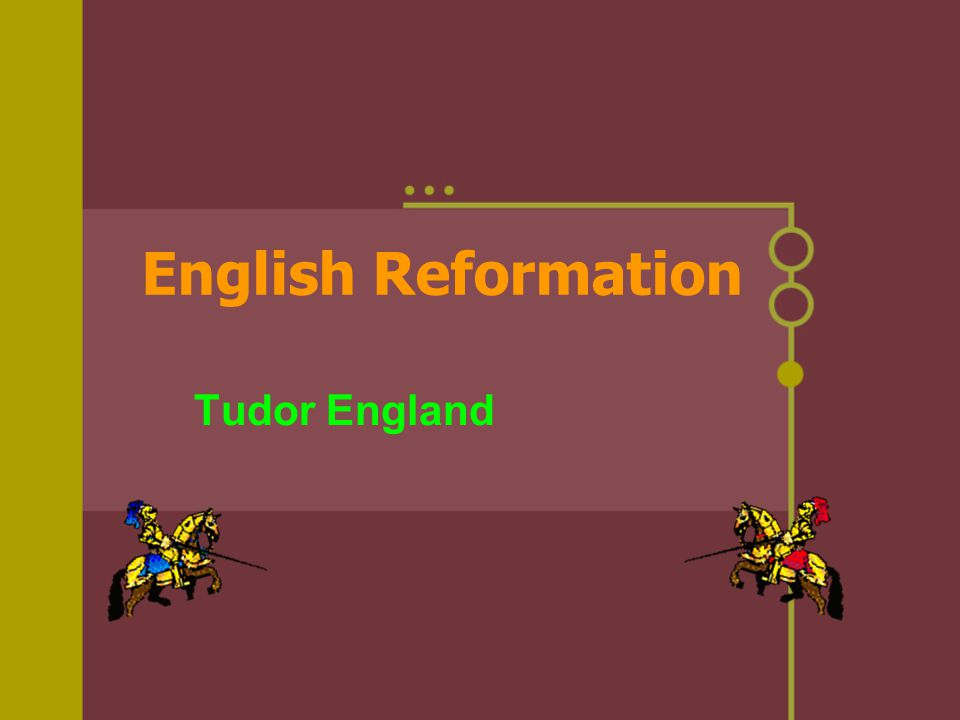English Reformation Tudor England