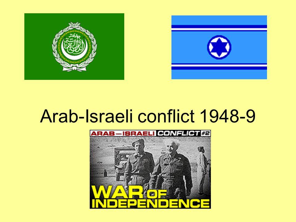 Arab-Israeli conflict 1948-9 1947-