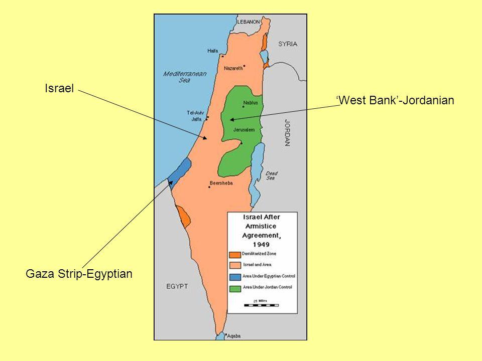 'West Bank'-Jordanian Gaza Strip-Egyptian Israel