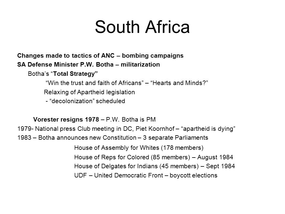 South Africa Changes made to tactics of ANC – bombing campaigns SA Defense Minister P.W.