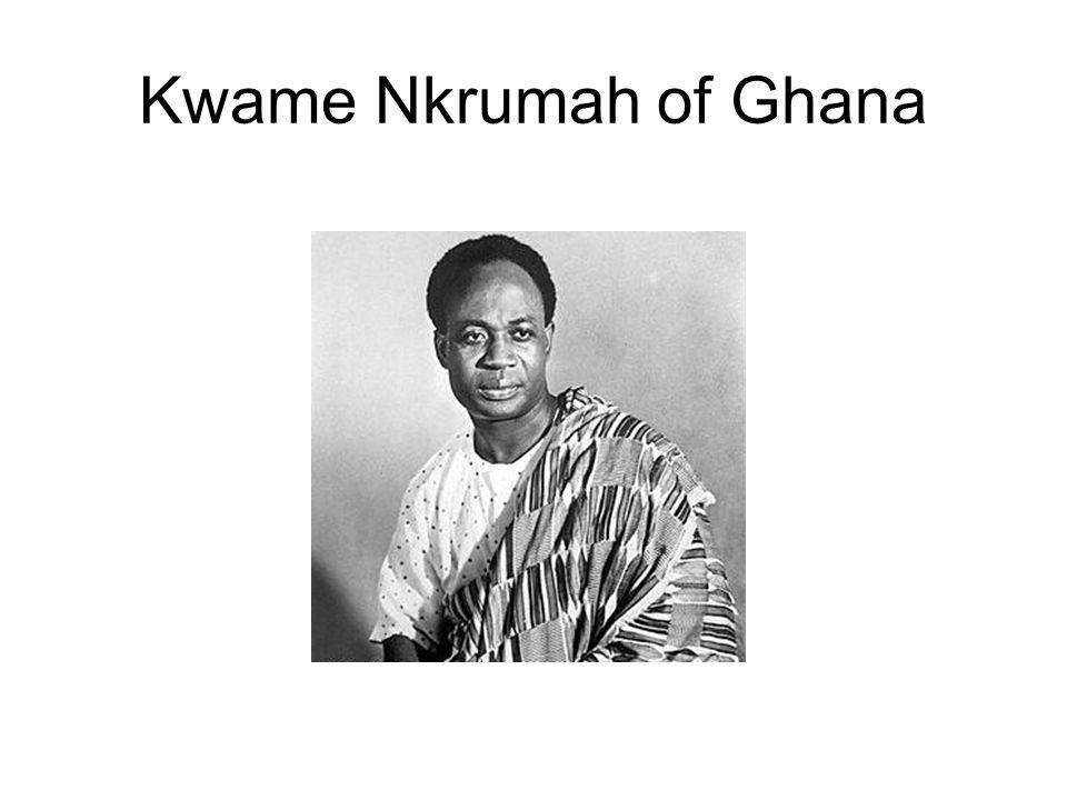 Kwame Nkrumah of Ghana