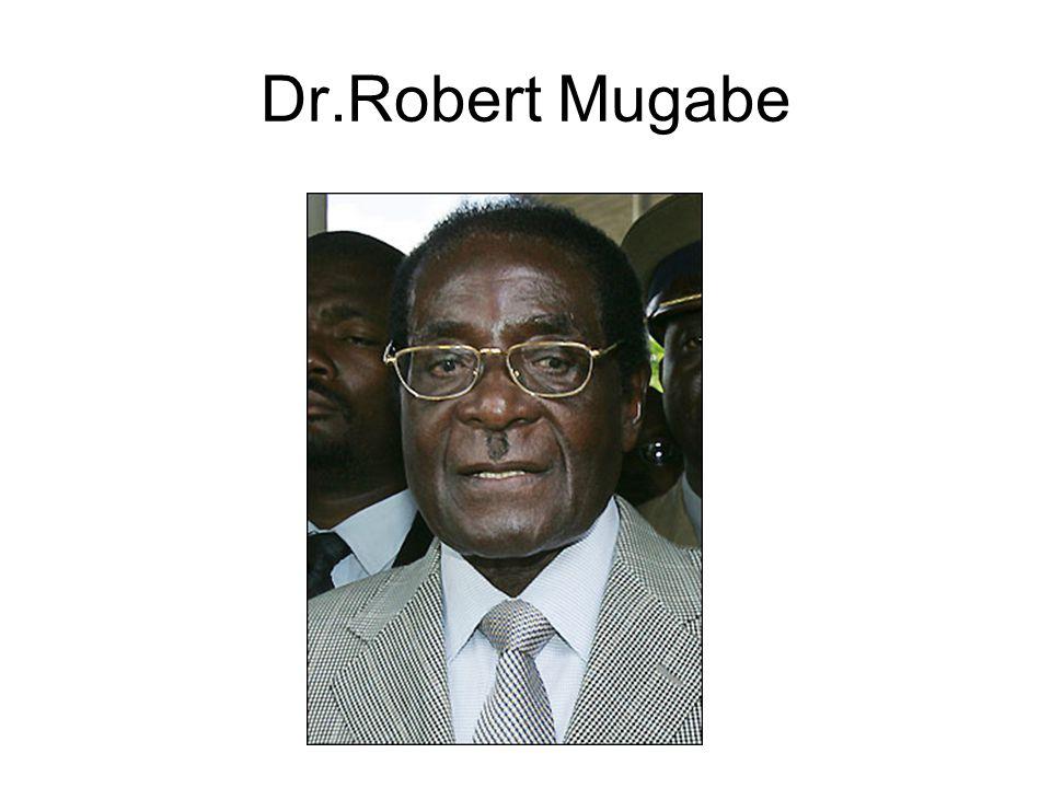 Dr.Robert Mugabe