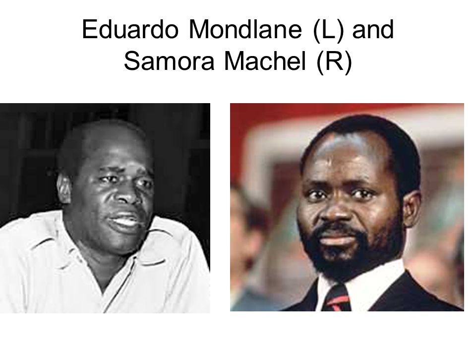 Eduardo Mondlane (L) and Samora Machel (R)