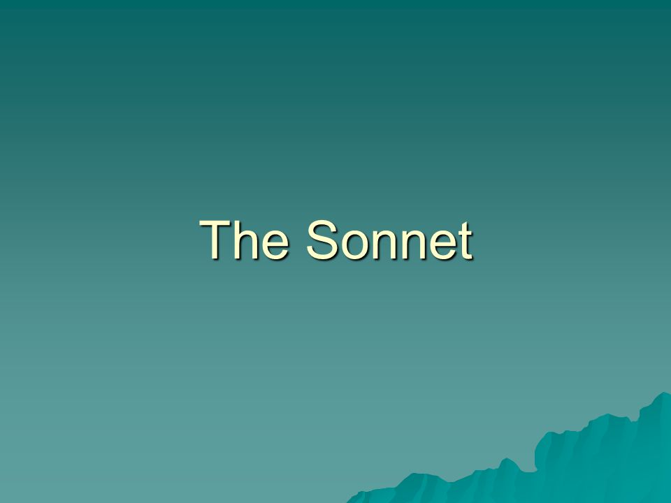A sonnet is  a lyric poem  consisting of fourteen lines  written in iambic pentameter  with a definite rhyme scheme  and a definite thought structure