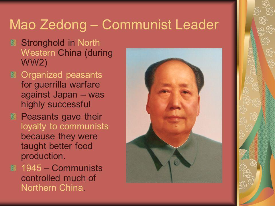 Jiang Jieshi – Nationalists Dominated southwestern China Had an army of 2.5 million men 1942-1945 – the U.S.